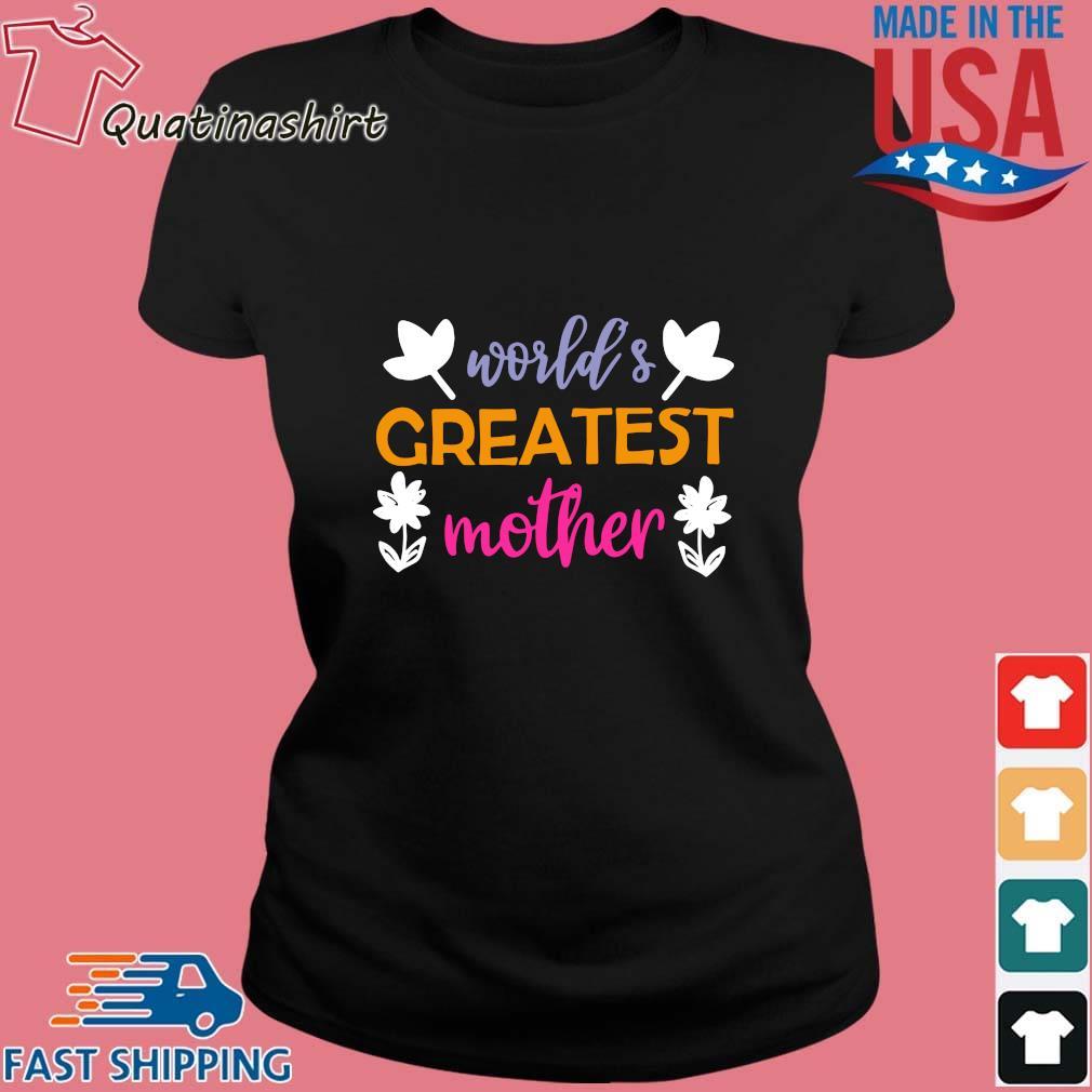 World's greatest mother flower s Ladies den