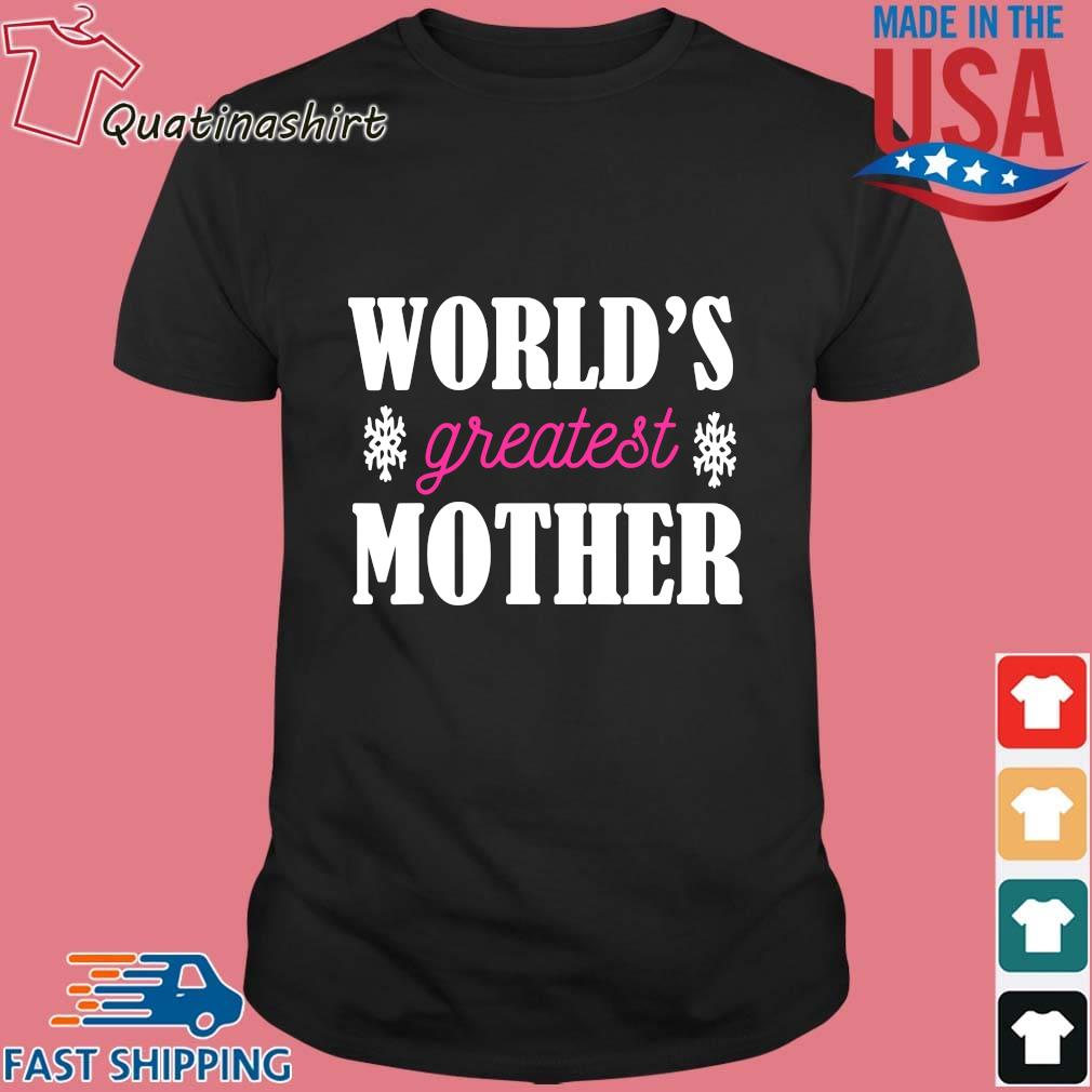 World's greatest mother shirt