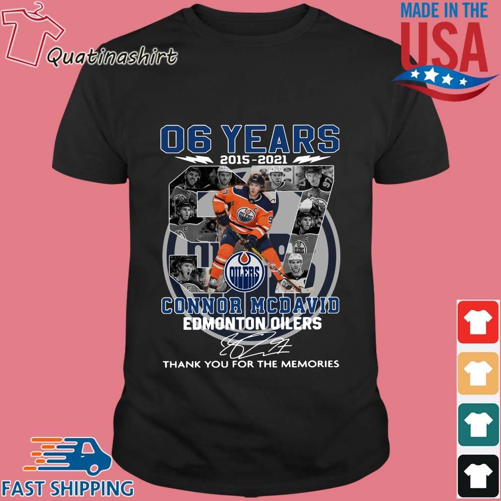 06 years 2015-2021 97 Connor Mcdavid Edmonton Oilers thank you for the memories signature shirt