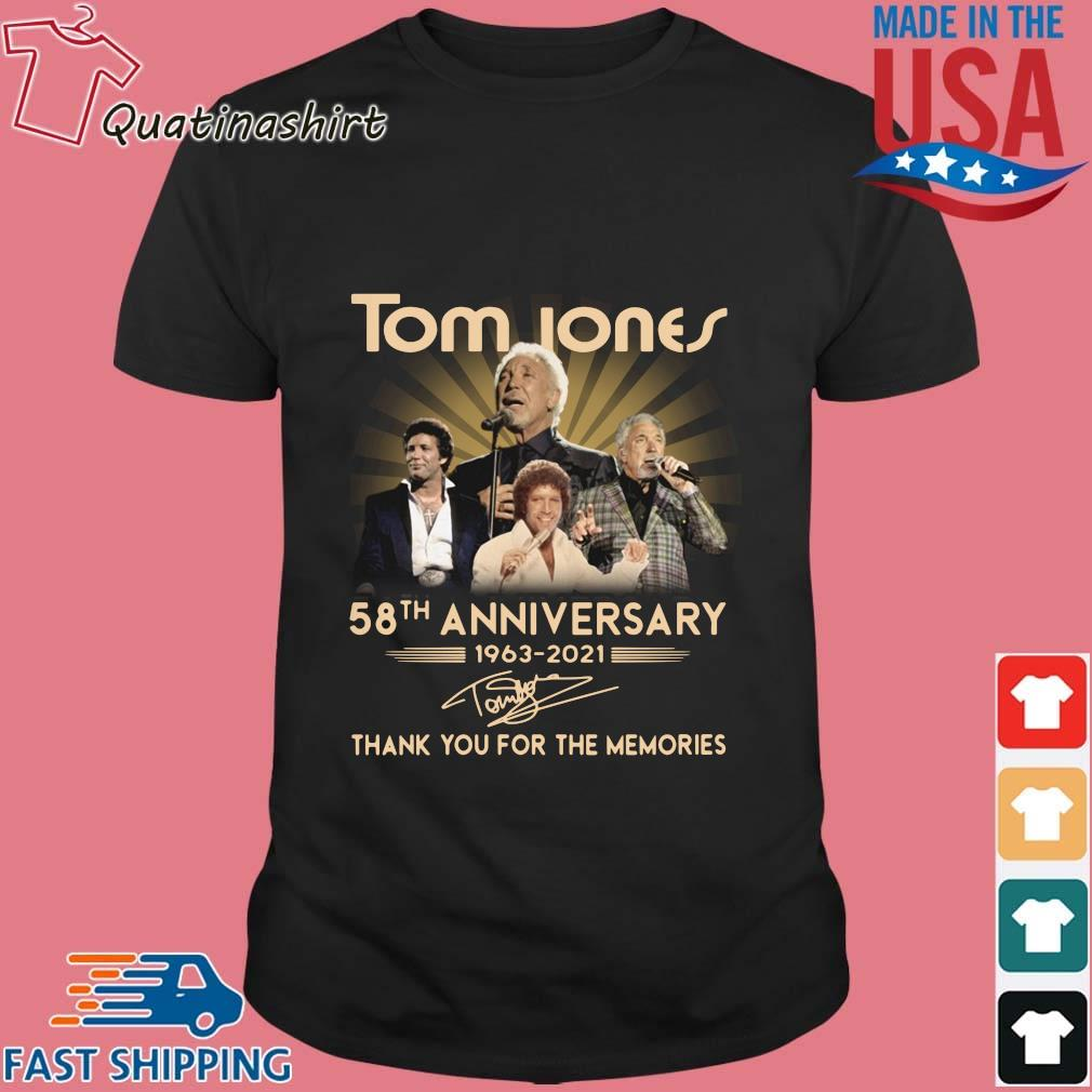 Tom Jones 58th anniversary 1963-2021 thank you for the memories signature shirt