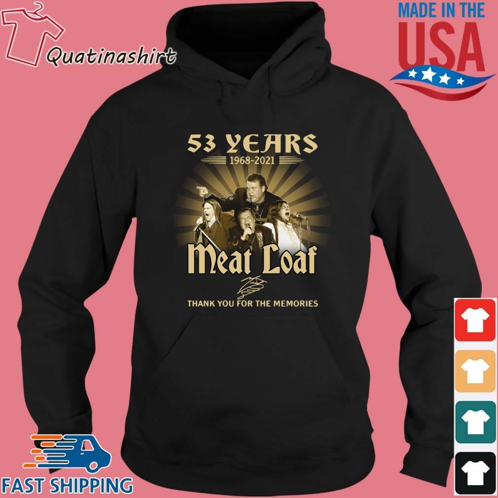 53 years 1968-2021 Meatloaf thank you for the memories signature s Hoodie den