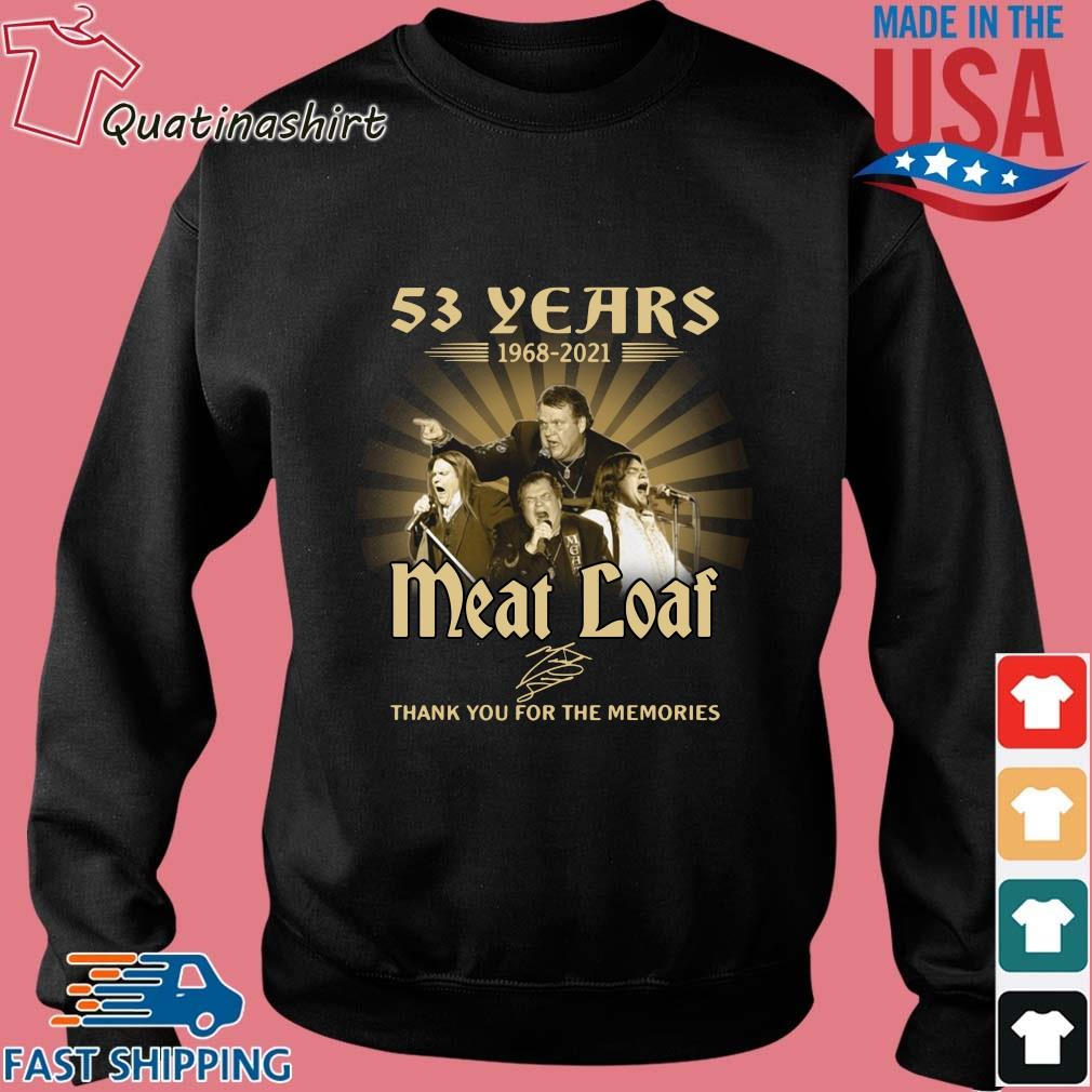 53 years 1968-2021 Meatloaf thank you for the memories signature s Sweater den