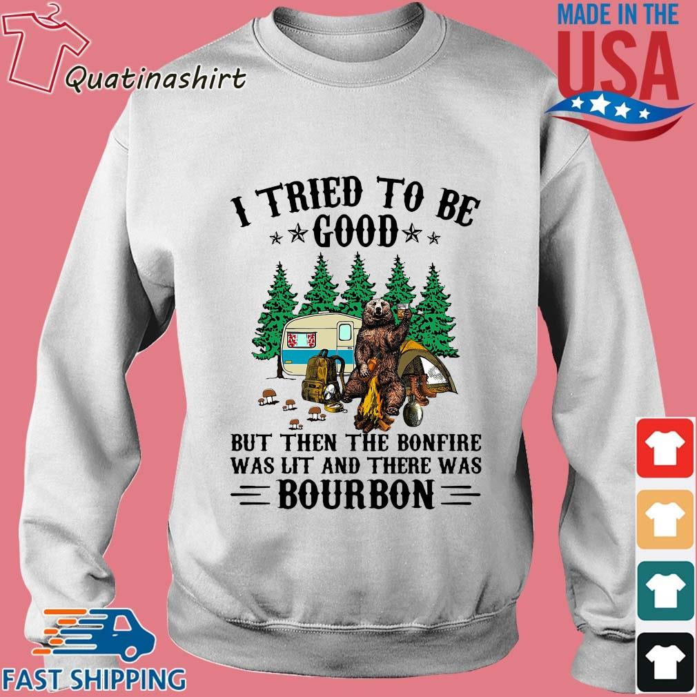 Bear camping I tried to be good but then the bonfire was lit and there was bourbon s Sweater trang