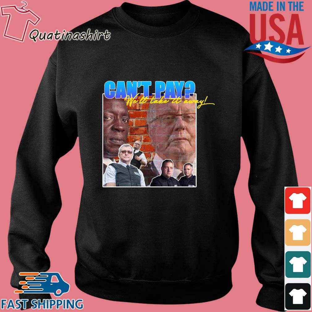 Can''t pay we'll take it auramy s Sweater den