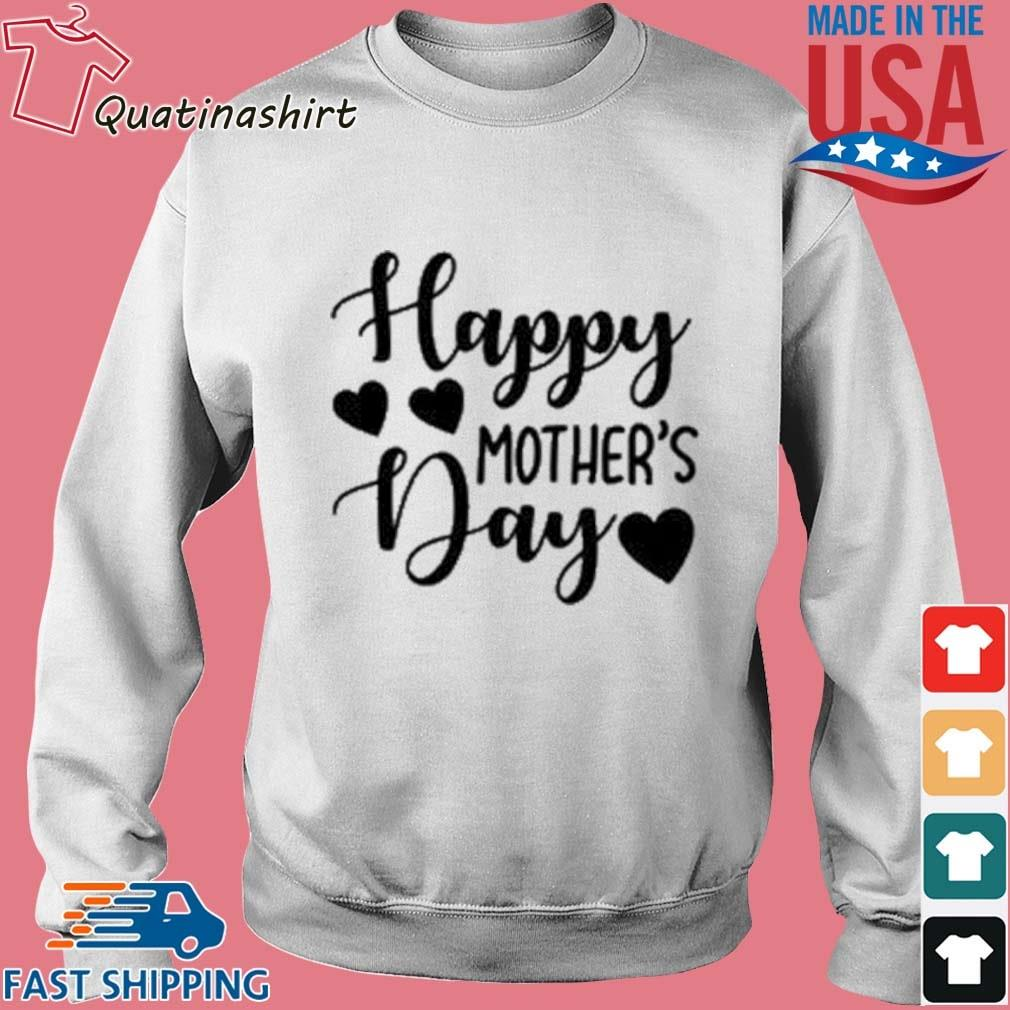 Happy Mother's Day Shirt Sweater trang