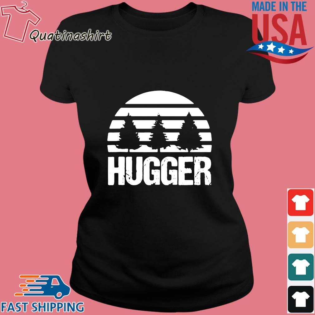 Hugger Tree Earth Day Shirt Ladies den