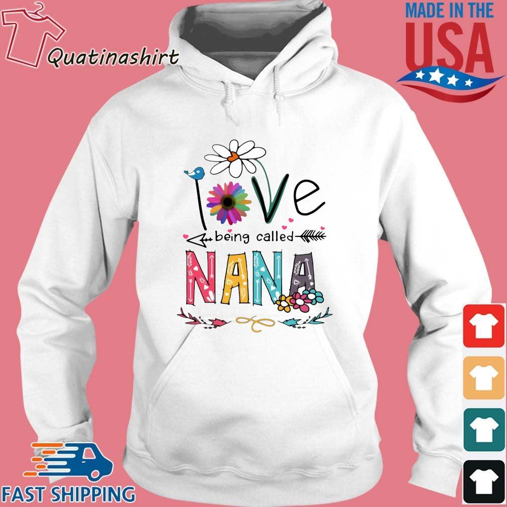 I Love Being Called Nana Daisy Flower Shirt Hoodie trang