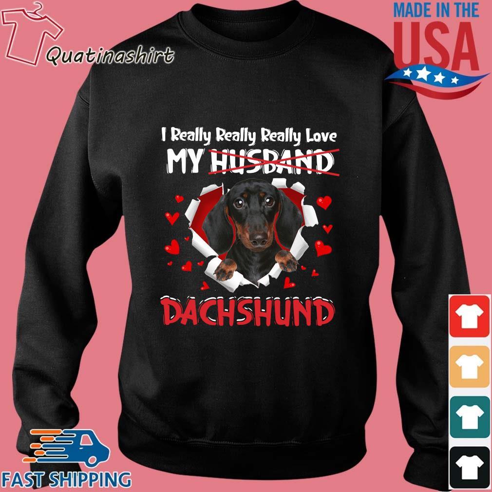 I Really Really Really Love My Husband Dachshund s Sweater den