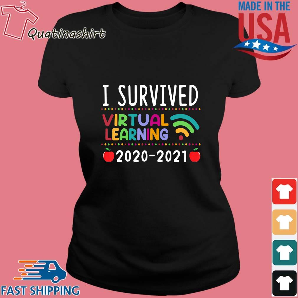 I Survived Virtual Learning 2020-2021 Shirt Ladies den