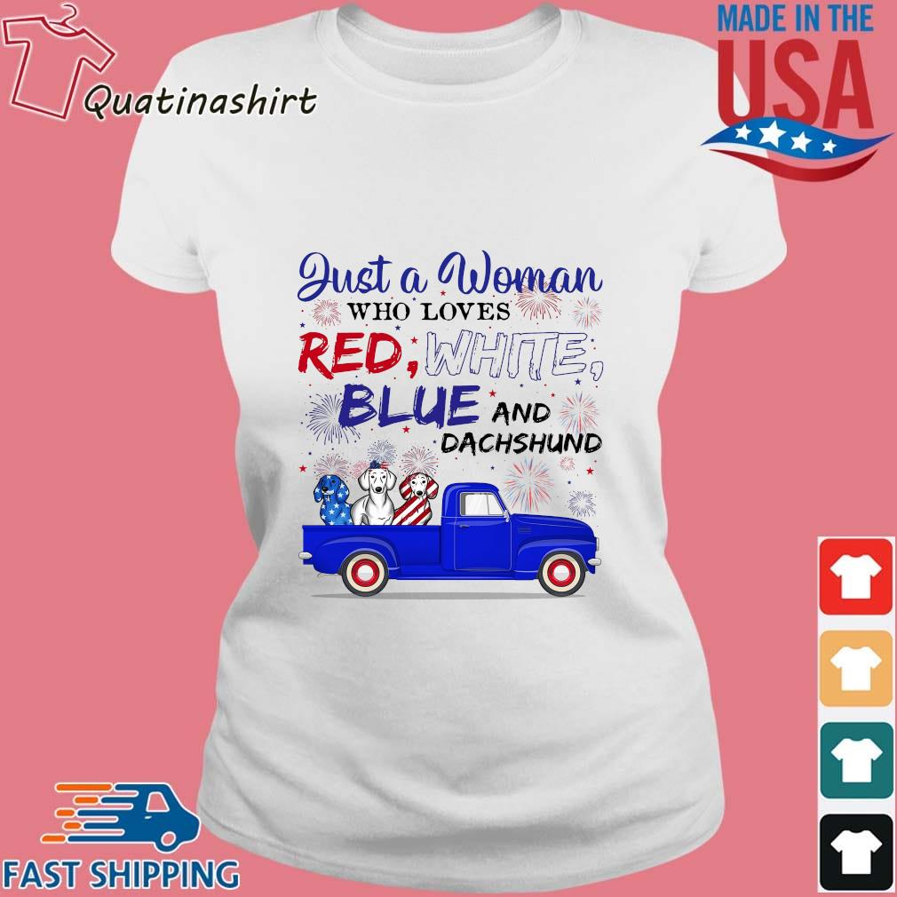 Just A Woman Who Loves Red White Blue And Dachshund s Ladies trang