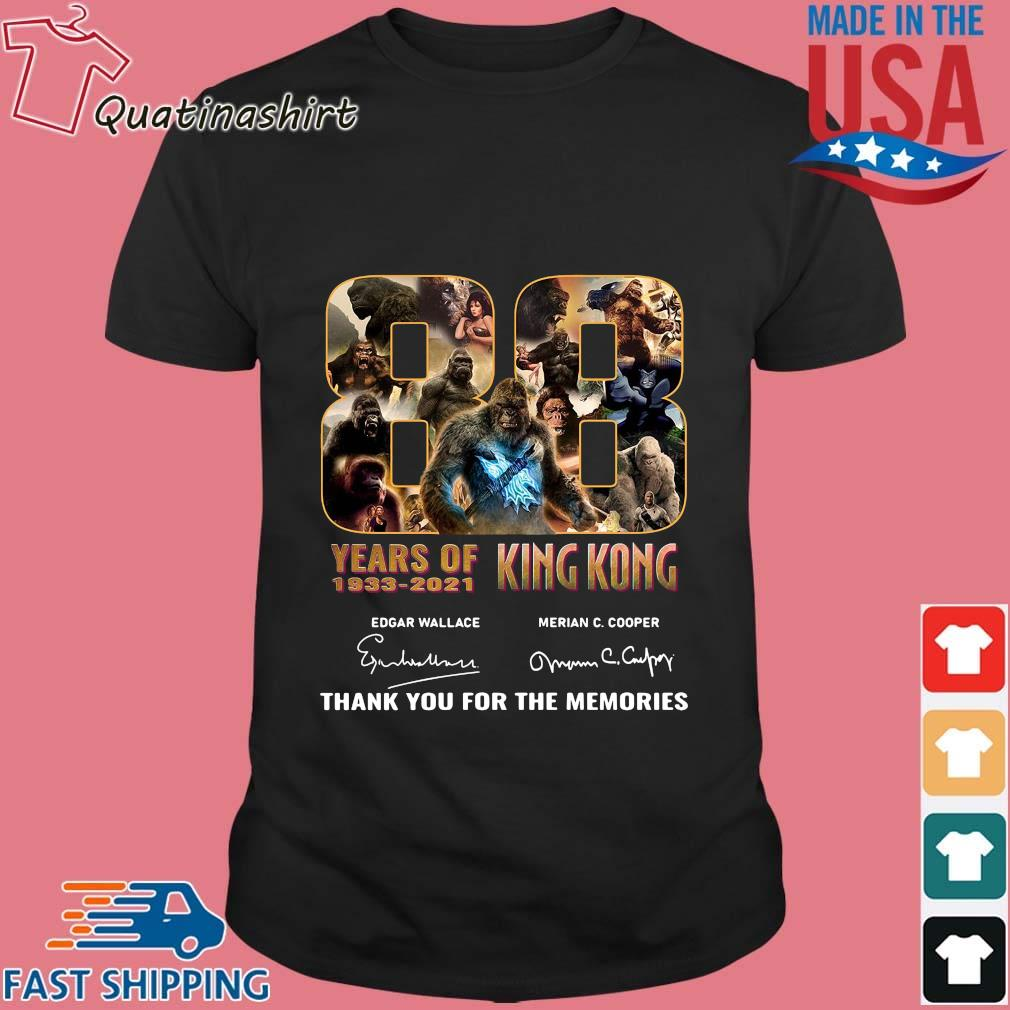 King Kong 88 years of 1933-2021 thank you for the memories signatures shirt