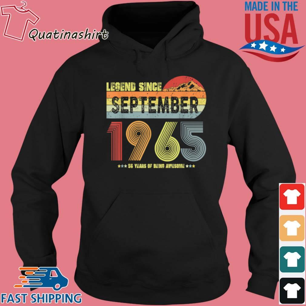 Legend Since September 1965 56 Years Of being Awesome Vintage Shirt Hoodie den