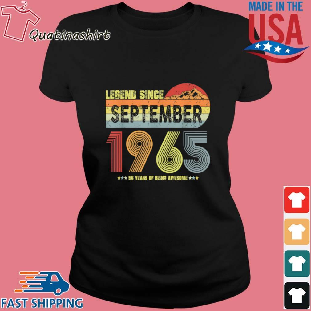 Legend Since September 1965 56 Years Of being Awesome Vintage Shirt Ladies den