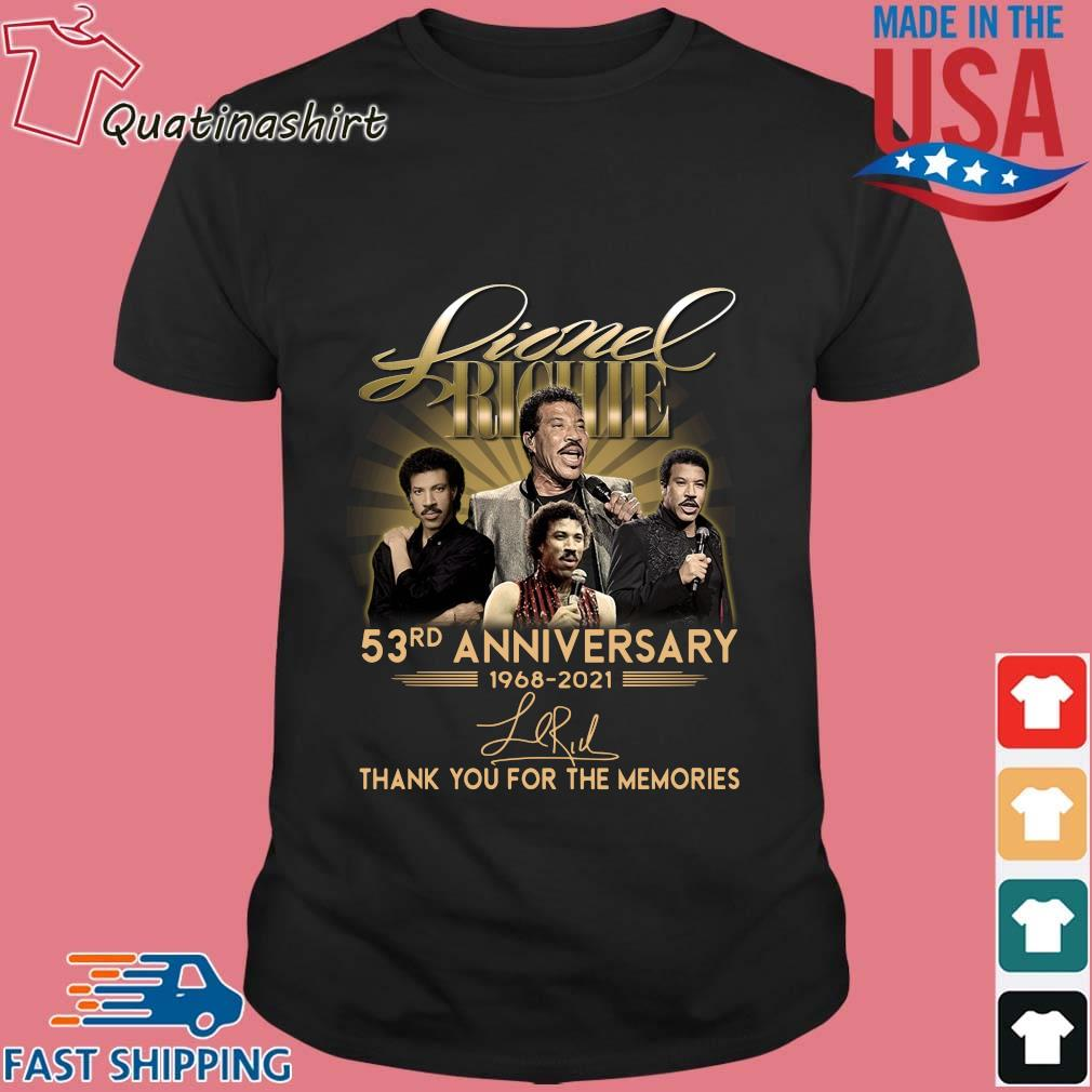 Lionel Richie 53rd anniversary 1968-2021 thank you for the memories signature shirt