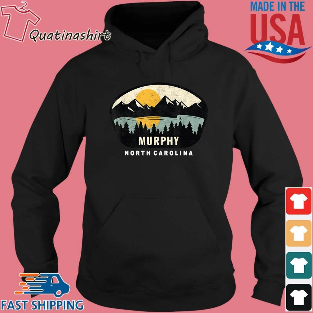 Murphy North Carolina 2021 Shirt Hoodie den