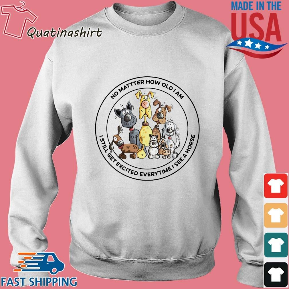 No matter how old I am I still get excited everytime I see Horse, Dogs s Sweater trang