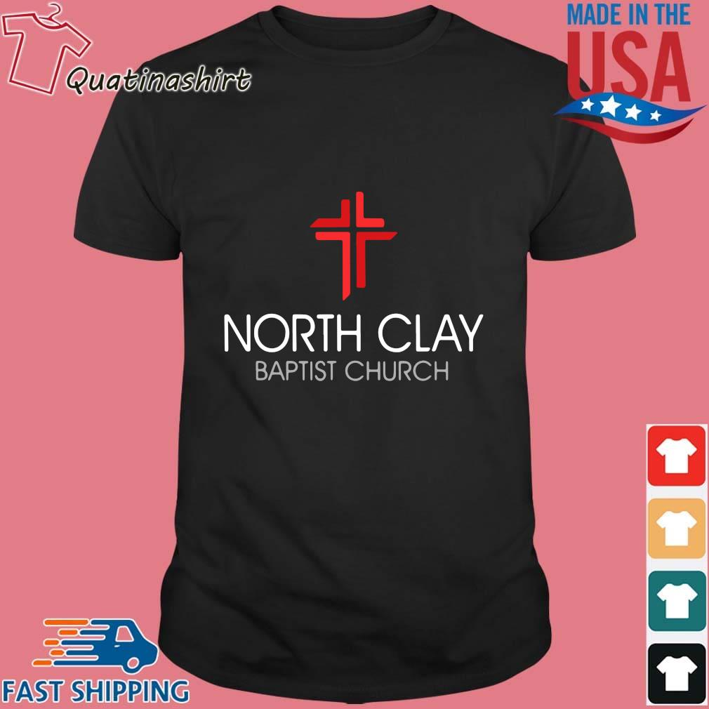 North clay baptist church shirt