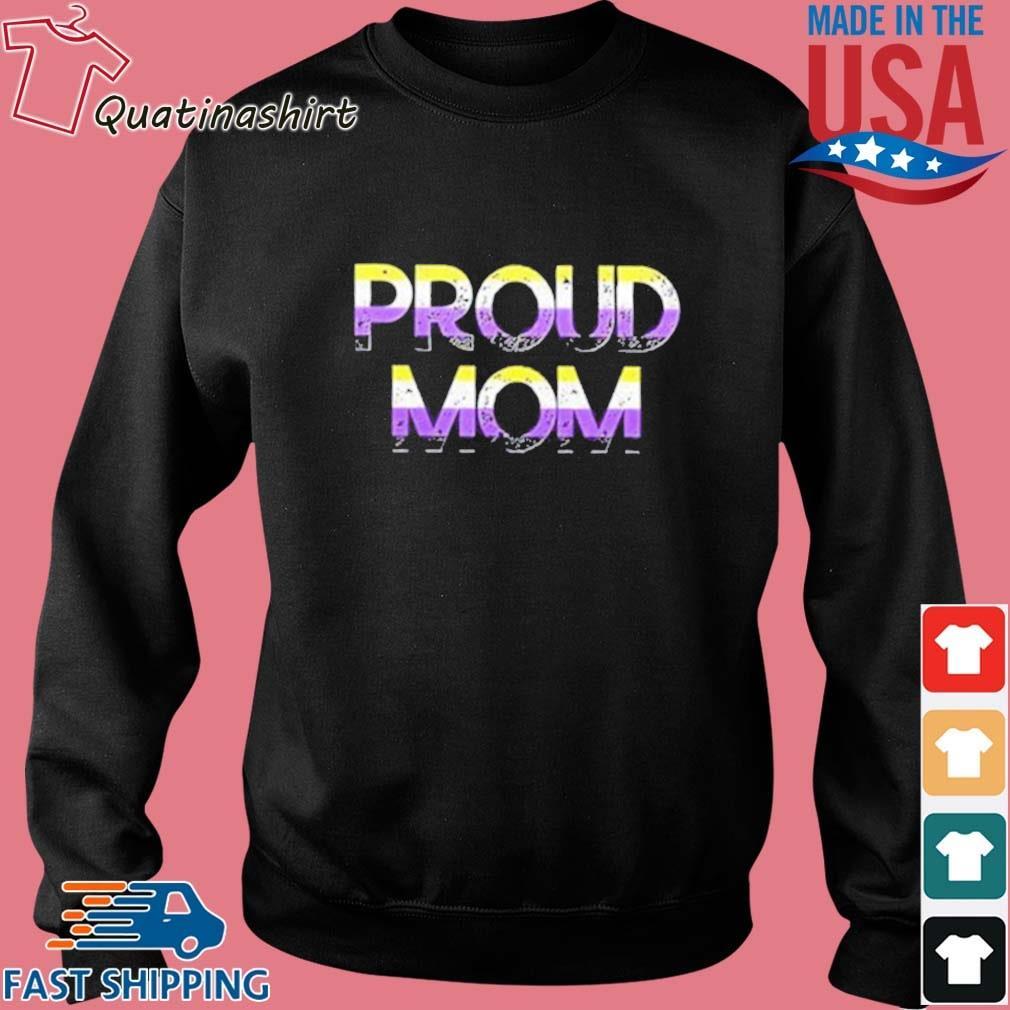 Proud Mom Nonbinary Pride Flag Shirt Sweater den