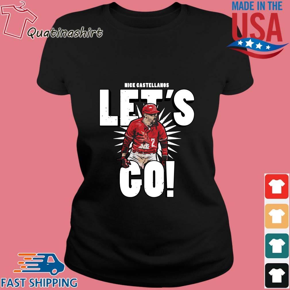 Reds Outfielder Nick Castellanos Let's Go Shirt Ladies den
