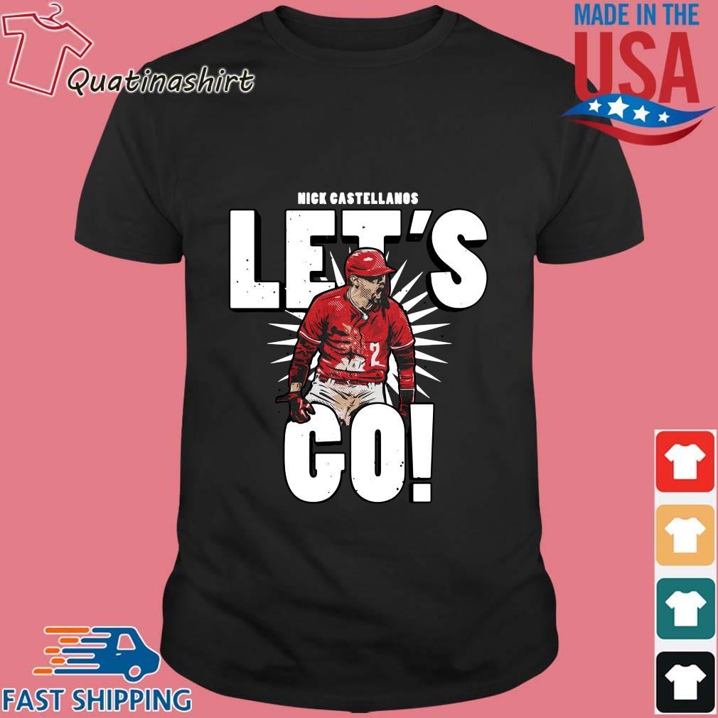 Reds Outfielder Nick Castellanos Let's Go Shirt
