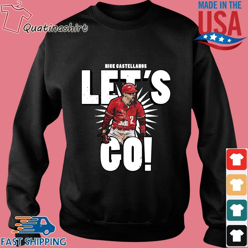 Reds Outfielder Nick Castellanos Let's Go Shirt Sweater den
