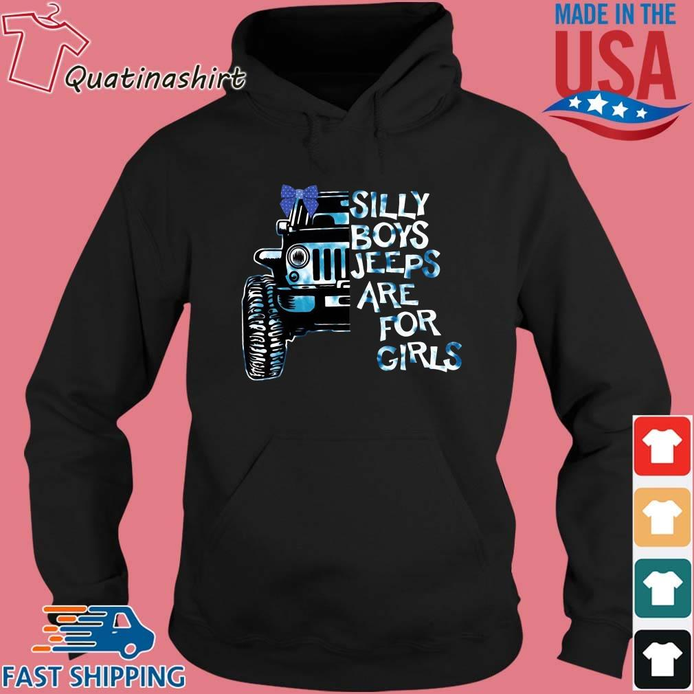 Silly boys jeeps are for girls s Hoodie den