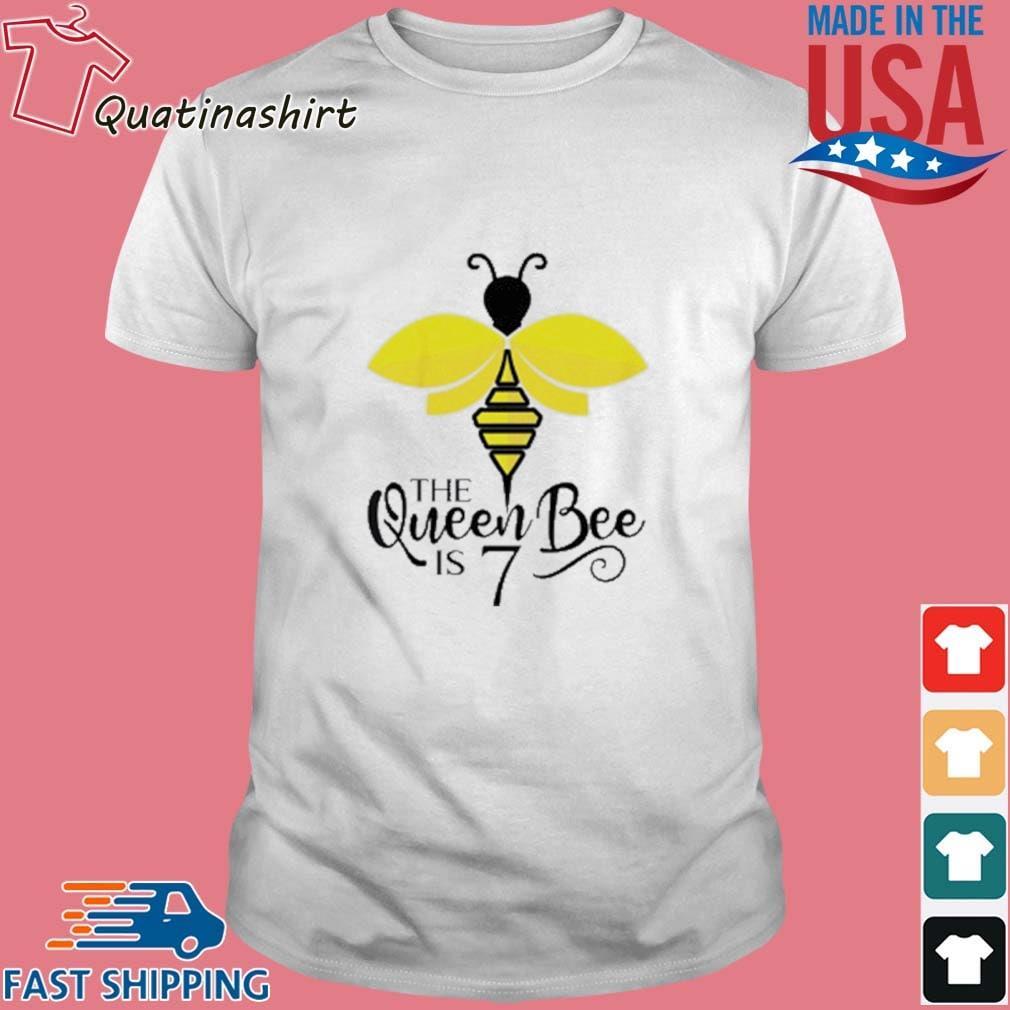 The Queen Bee Is 7 Years Old Bumblebee Shirt