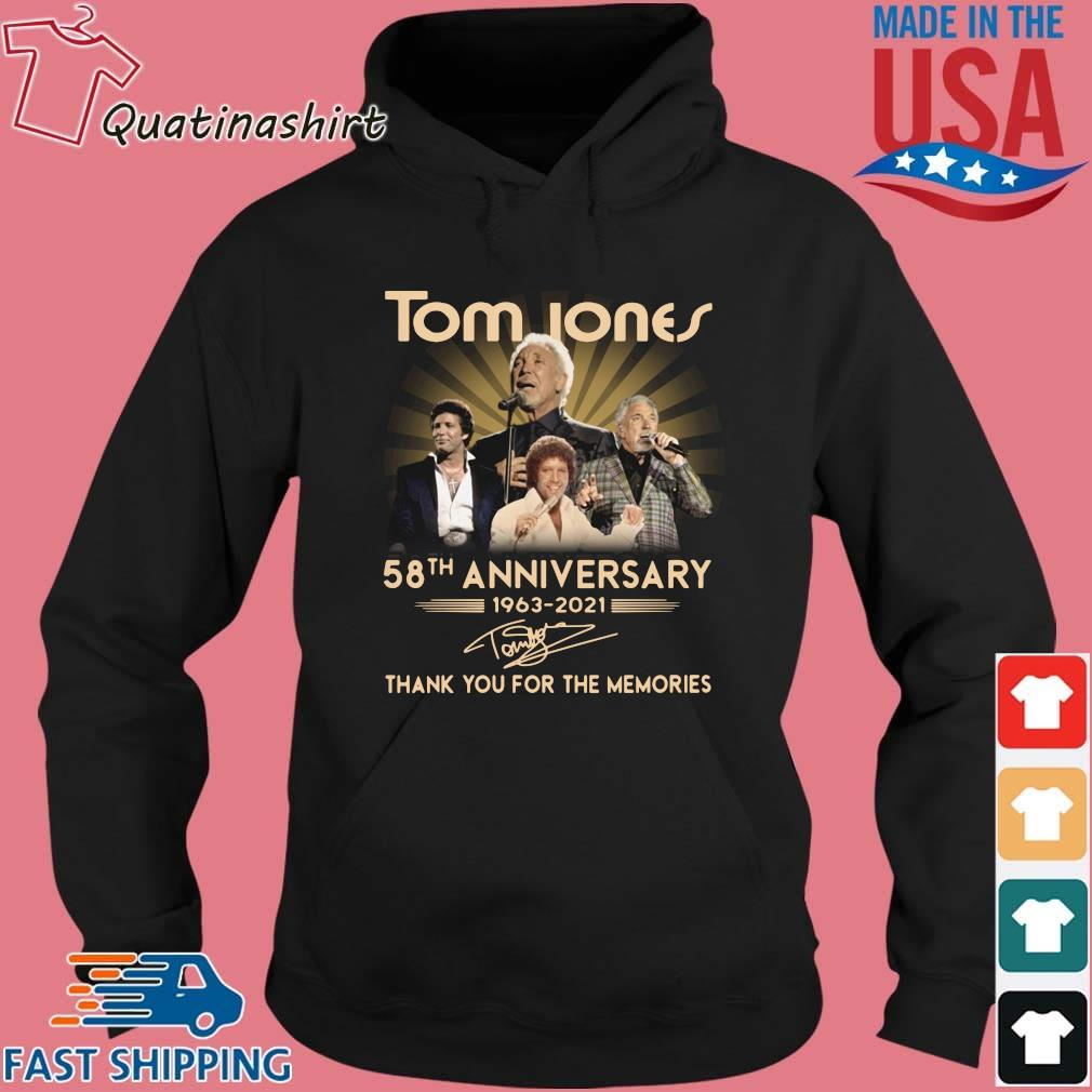 Tom Jones 58th anniversary 1963-2021 thank you for the memories signature s Hoodie den