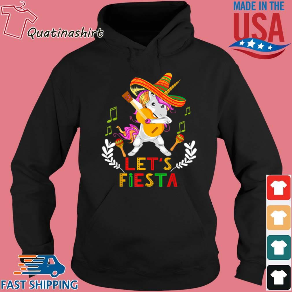 Unicorn Dabbing Let's Fiesta Shirt Hoodie den