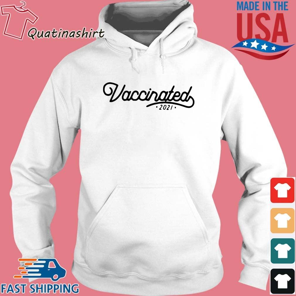 United States Vaccinated 2021 Shirt Hoodie trang