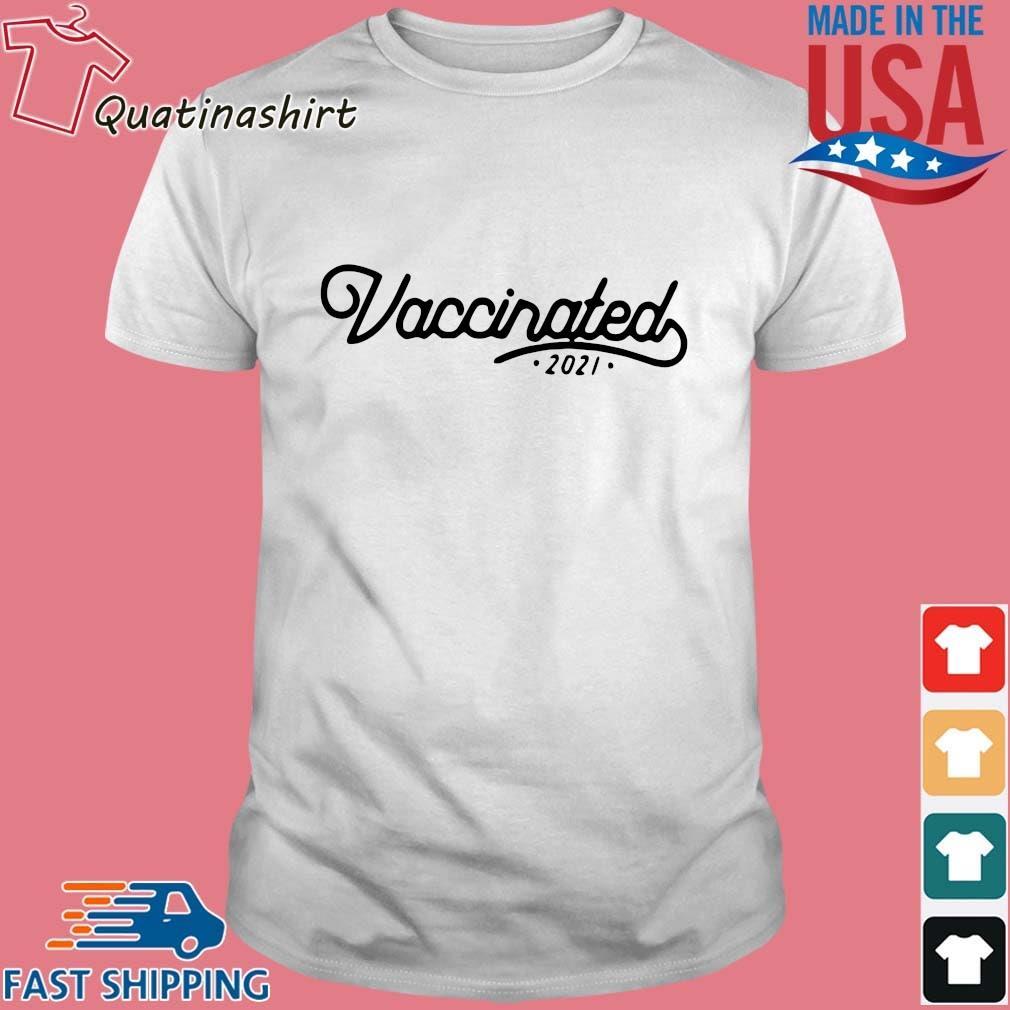 United States Vaccinated 2021 Shirt