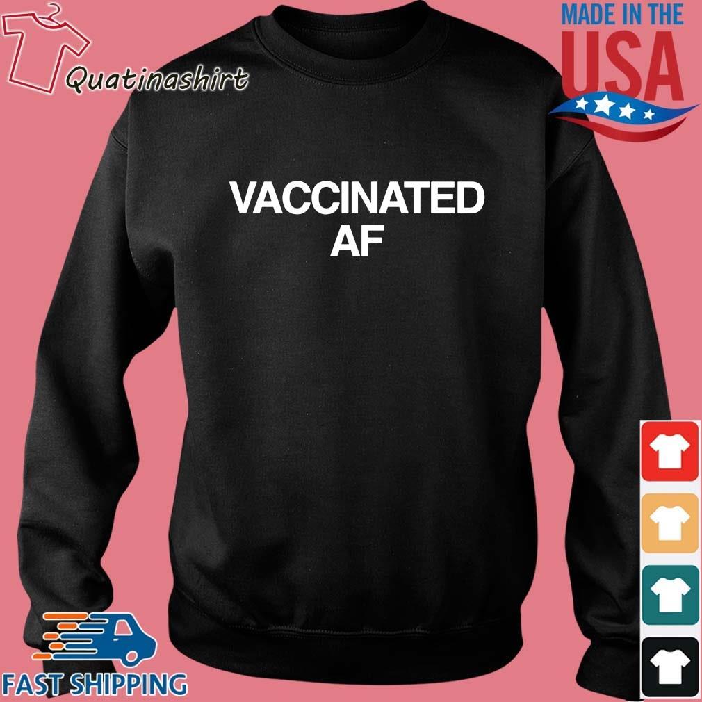 Vaccinated Af Shirt Sweater den
