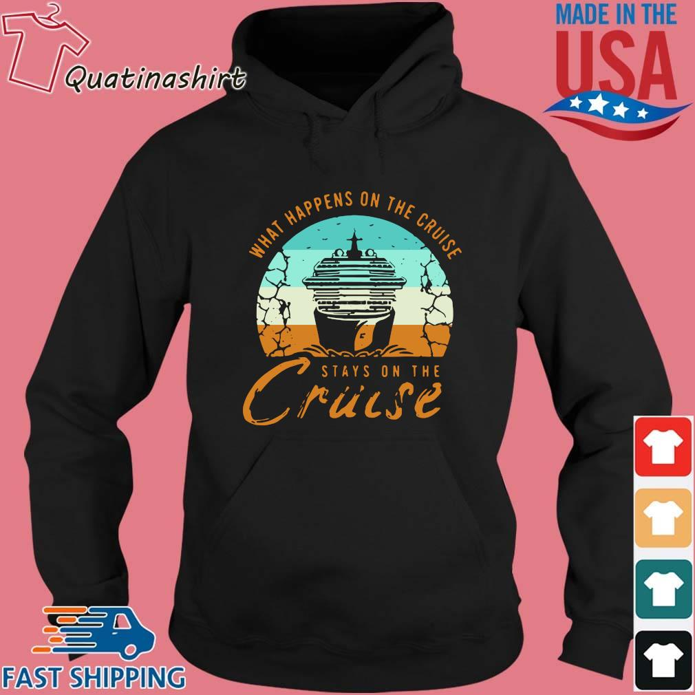 What happens on the cruise stays on the cruise vintage s Hoodie den