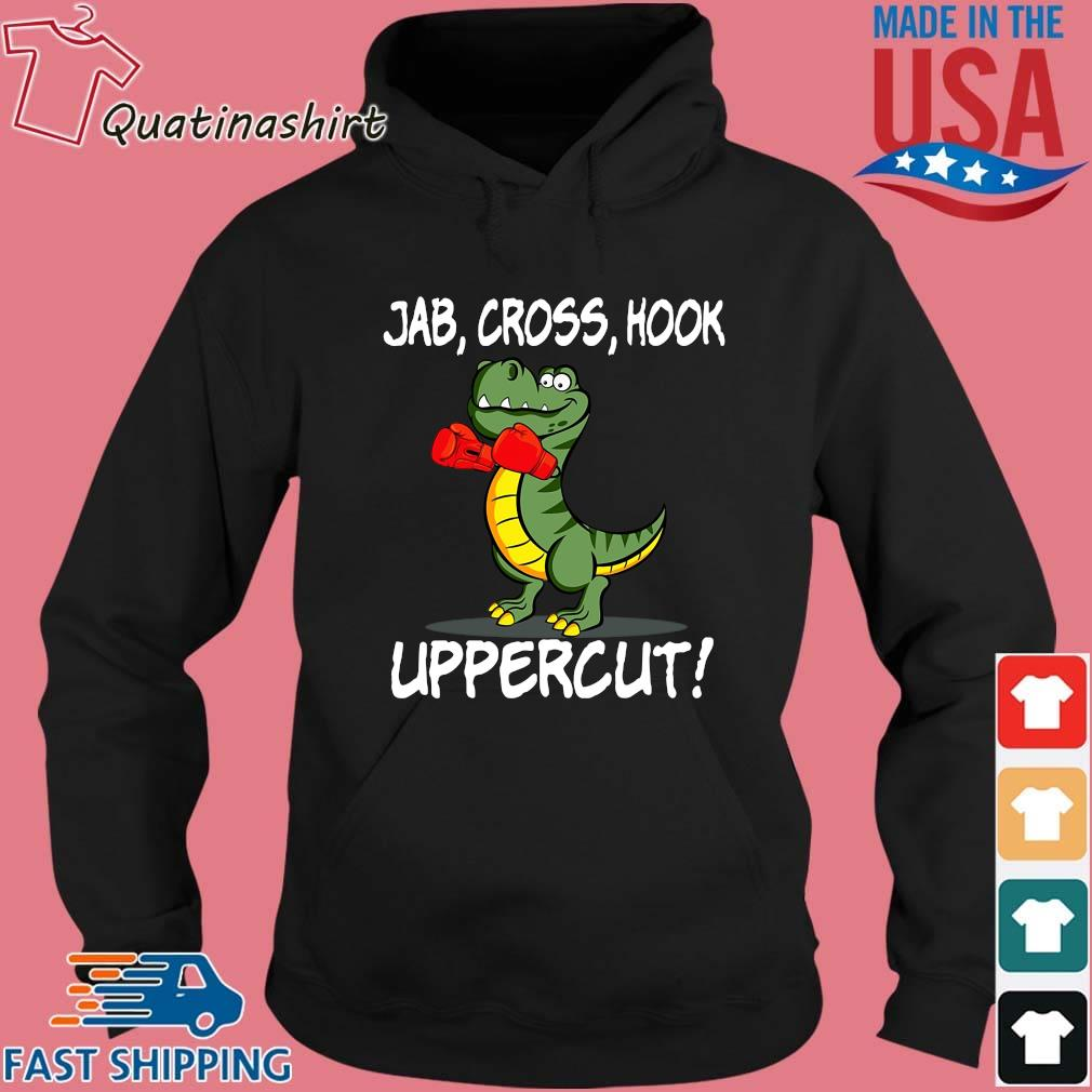T Rex Boxing Jab Cross Hook Uppercut Shirt Hoodie den